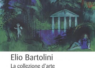 Elio Bartolini – La collezione d'arte