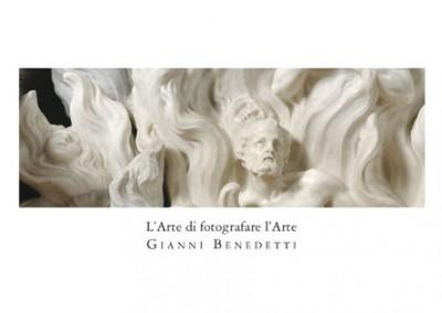 Gianni Benedetti – L'Arte di fotografare l'Arte